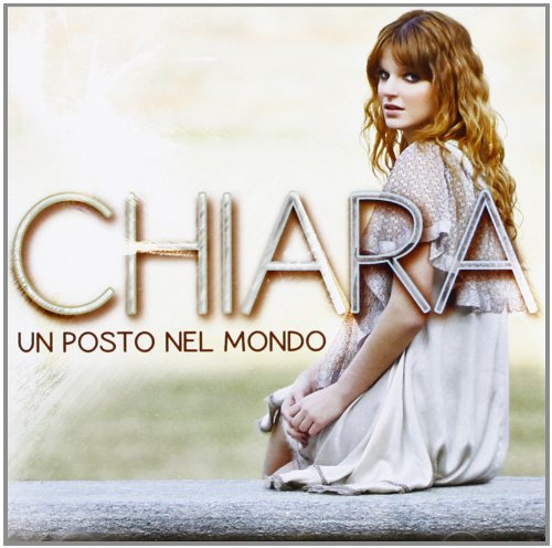 Chiara - Top 20 Hit List Italia - Zortam Music