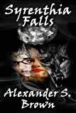 Syrenthia Falls by Alexander S. Brown