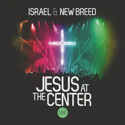 51S%2BzgwBuyL Preview/Purchase: Israel and New Breed Jesus At The Center