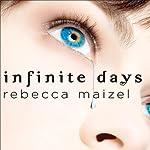 Infinite Days: A Vampire Queen Novel | Rebecca Maizel