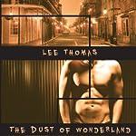 The Dust of Wonderland   Lee Thomas