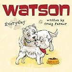 Watson: Everyday | Craig Farmer