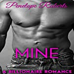 Mine | Penelope Roberts