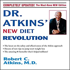 Dr. Atkins' New Diet Revolution Audiobook