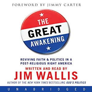 The Great Awakening: Reviving Faith & Politics in a Post-Religious Right America | [Jim Wallis]