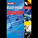 Rush Hour Spanish  by Howard Beckerman Narrated by Howard Beckerman