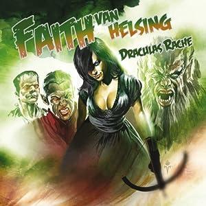 Draculas Rache (Faith van Helsing 40) Hörspiel