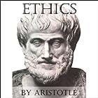 Ethics Hörbuch von  Aristotle Gesprochen von: Jim Killavey