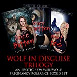 Wolf in Disguise Trilogy: An Erotic BBW Werewolf Pregnancy Romance Boxed Set | Jodie Sloan