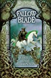 Fallowblade (140509009X) by Dart-Thornton, Cecilia