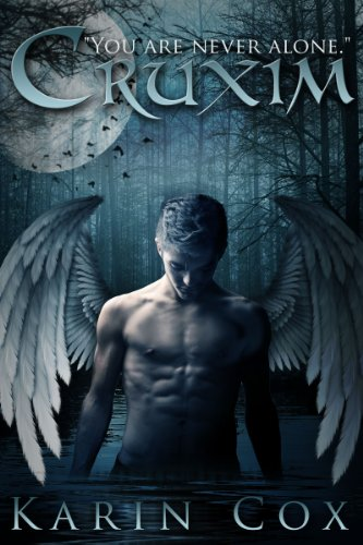 Cruxim: You Are Never Alone (Dark Guardians Fantasy Series Book 1)