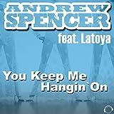 You Keep Me Hangin' On (Original Mix)