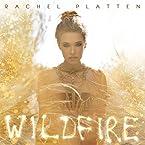 Rachel Platten - Wildfire CD