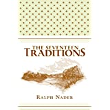 The Seventeen Traditions ~ Ralph Nader