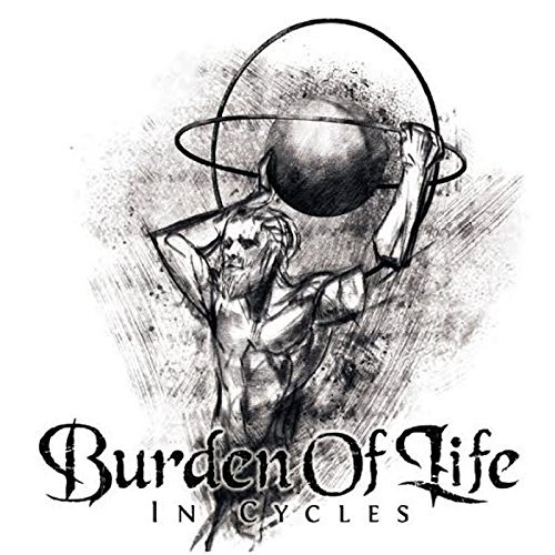 In Cycles by Burden Of Life