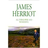 All Things Wise and Wonderfulby James Herriot
