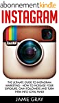 Instagram: The Ultimate Guide to Inst...
