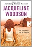 The House You Pass On The Way (0142417068) by Woodson, Jacqueline
