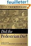 Did the Pedestrian Die?: Insights fro...