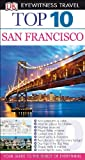 img - for Top 10 San Francisco (Eyewitness Top 10 Travel Guide) book / textbook / text book