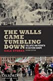 "Gale Stokes, ""The Walls Came Tumbling Down"" (2nd Edition, Oxford UP, 2011)"