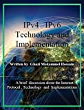 IPv4 IPv6 Technology and Implementation (English Edition)
