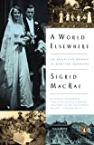 img - for A World Elsewhere: An American Woman in Wartime Germany book / textbook / text book