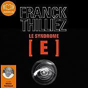 Le Syndrome E (Franck Sharko & Lucie Hennebelle 1) | Franck Thilliez