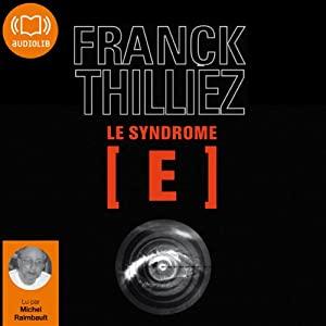 Le Syndrome E (Franck Sharko & Lucie Hennebelle 1) Audiobook