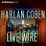 Live Wire: A Myron Bolitar Novel   Harlan Coben