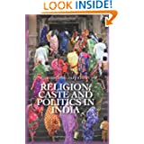 Religion, Caste, and Politics in India (Columbia/Hurst)