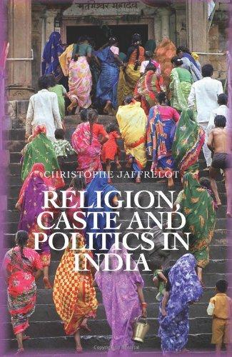 Religion, Caste, and Politics in India (Columbia/Hurst)