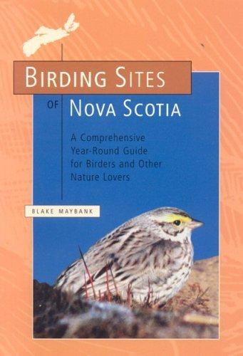 birding-sites-of-nova-scotia-by-blake-maybank-2005-01-01