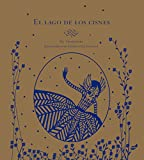 El lago de los cisnes (Spanish Edition)