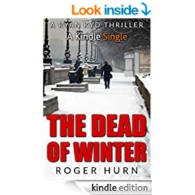 The Dead of Winter: A Ryan Kyd Thriller (Kindle Single)