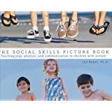 The Social Skills Picture Book: Teaching Communication, Play and Emotion (Graduate Studies in Mathematic)by Jed Baker
