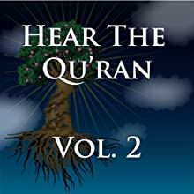 Hear The Quran Volume 2: Surah 2 v.236 – Surah 3 v.189 Audiobook by Abdullah Yusuf Ali Narrated by Aurangzeb Iqbal