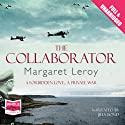 The Collaborator Audiobook by Margaret Leroy Narrated by Jilly Bond