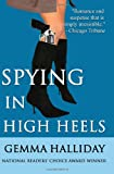 Gemma Halliday Spying in High Heels (High Heel Mysteries)