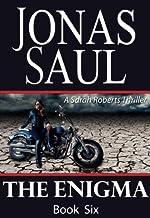 The Enigma (A Sarah Roberts Thriller, Book 6)