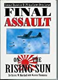 img - for Final Assault on the Rising Sun: Combat Diaries of B-29 Air Crews Over Japan book / textbook / text book