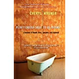 Plenty Enough Suck to Go Around: A Memoir of Floods, Fires, Parades, and Plywood ~ Cheryl Wagner