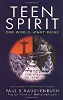 Teen Spirit: One World, Many Paths