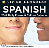 Living Language: Spanish 2014 Day-to-Day Calendar: Daily Phrase & Culture Calendar