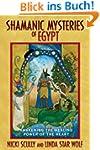 Shamanic Mysteries of Egypt: Awakenin...
