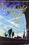 Goodnight Mister Tom (Puffin Books) (0140315411) by Magorian, Michelle