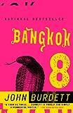 Bangkok 8: A Royal Thai Detective Novel (1) (Sonchai Jitpleecheep)