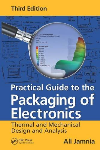 Practical Guide to the Packaging of Electronics: Thermal and Mechanical Design and Analysis, Third Edition (Art Of Electronic 3rd Edition compare prices)