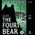 The Fourth Bear: A Nursery Crime Audiobook by Jasper Fforde Narrated by Simon Vance