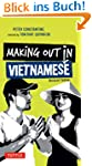 Making Out in Vietnamese: Revised Edi...